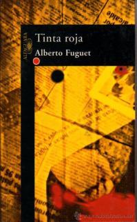 Tinta Roja Alberto Fuguet